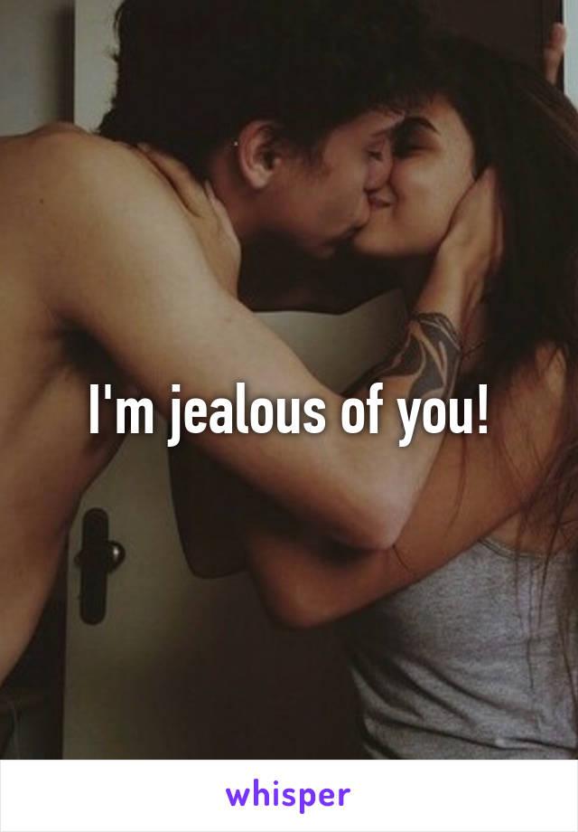I'm jealous of you!