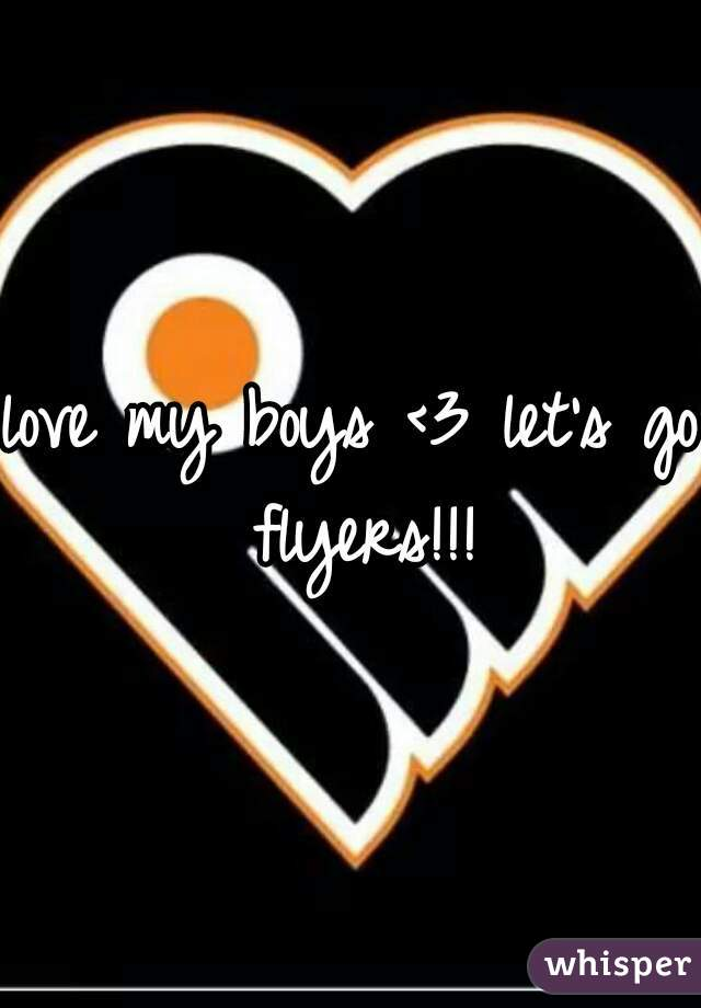 love my boys <3 let's go flyers!!!