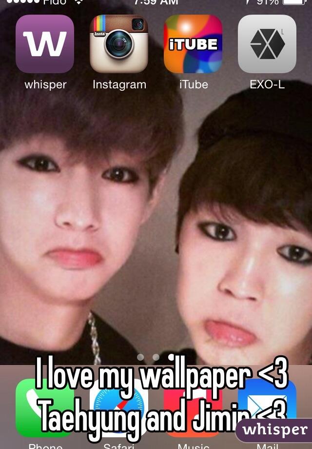 I love my wallpaper <3 Taehyung and Jimin <3