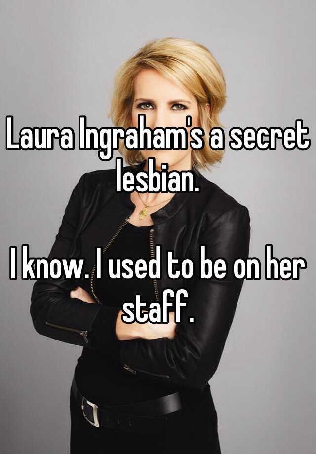 lesbian Laura ingraham