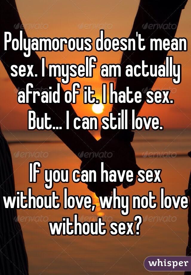 Why am i afraid of sex