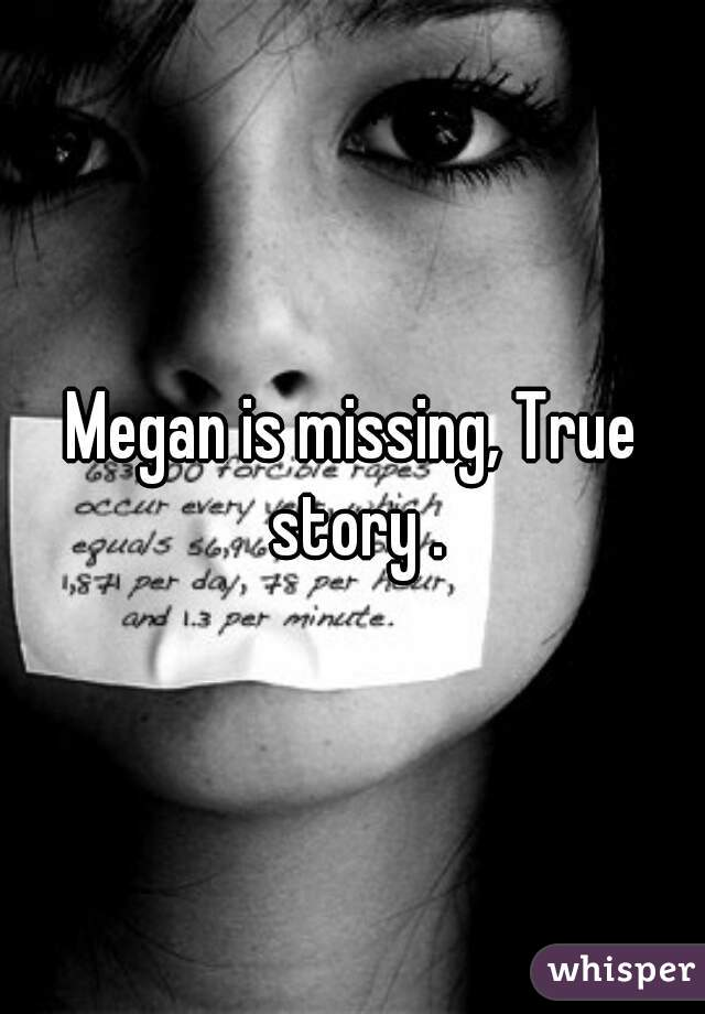 megan is missing true story whisper