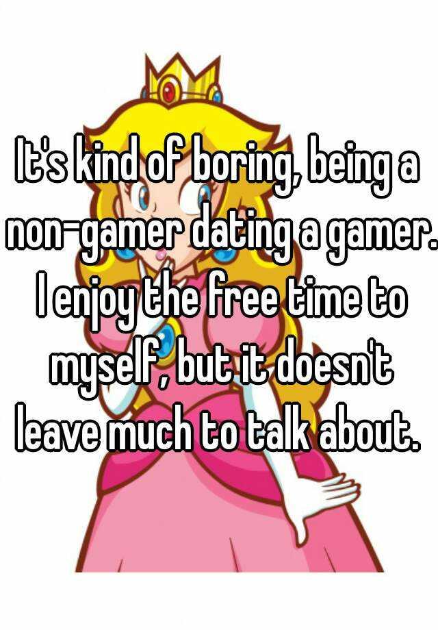 non gamer dating a gamer