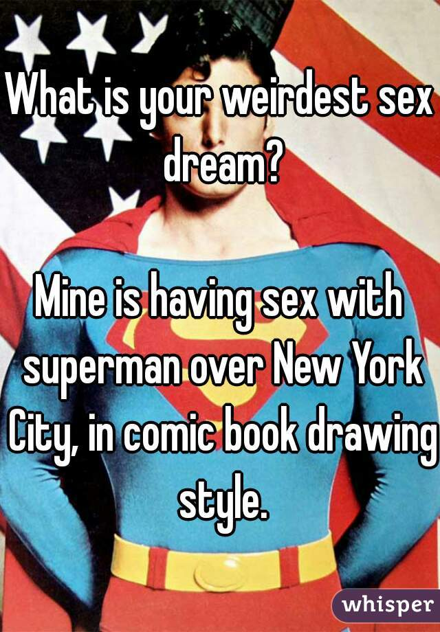 Opinion sex superman style