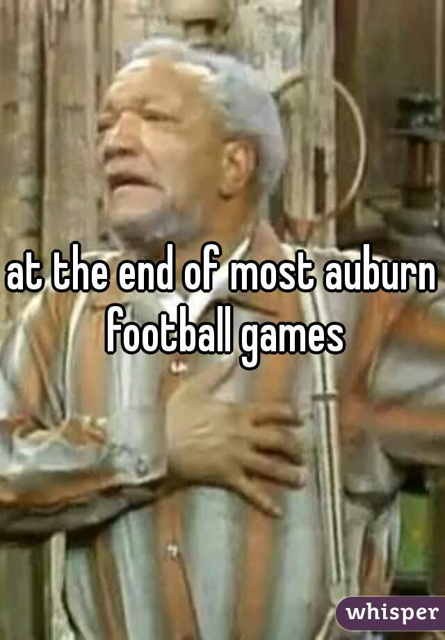 at the end of most auburn football games