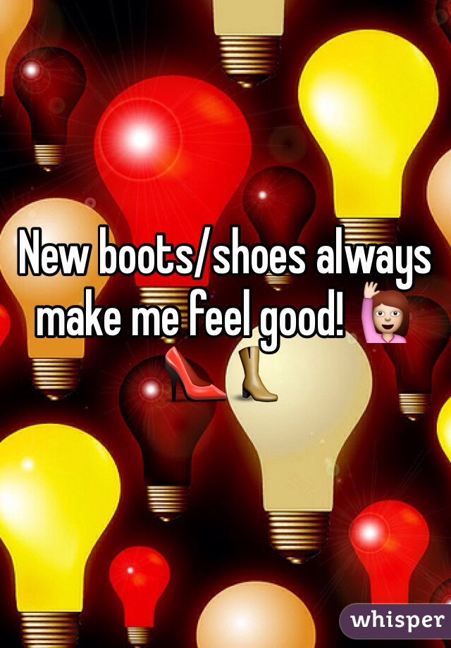 New boots/shoes always make me feel good! 🙋👠👢