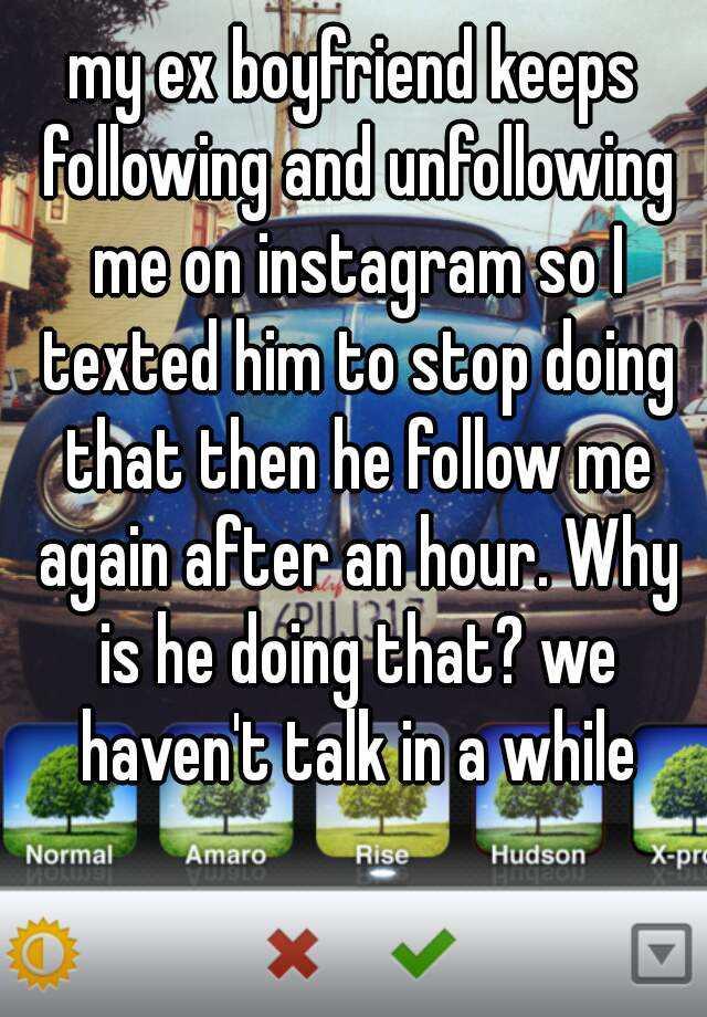 My Ex Followed Me On Instagram Again | Instagram Hack