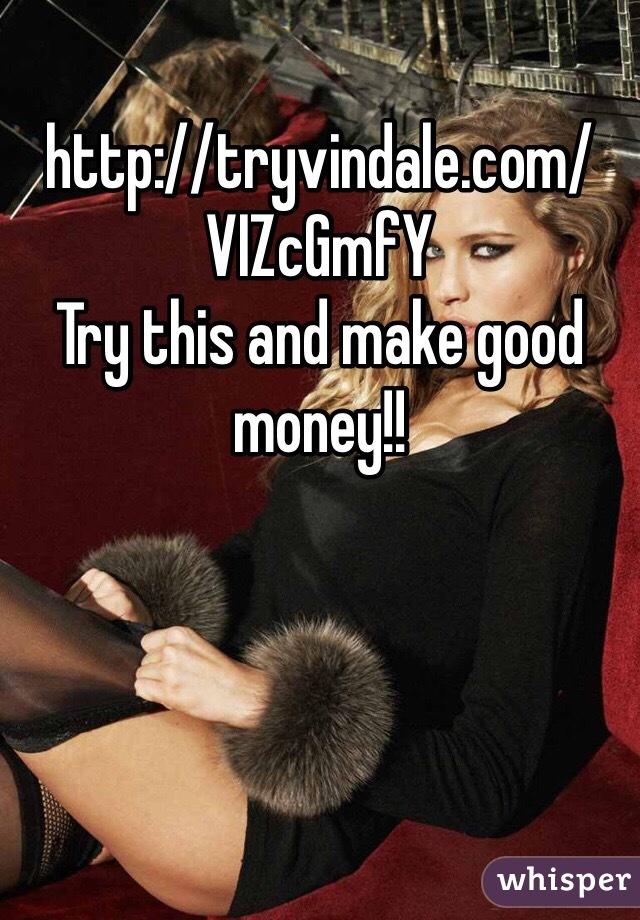 http://tryvindale.com/VIZcGmfY Try this and make good money!!