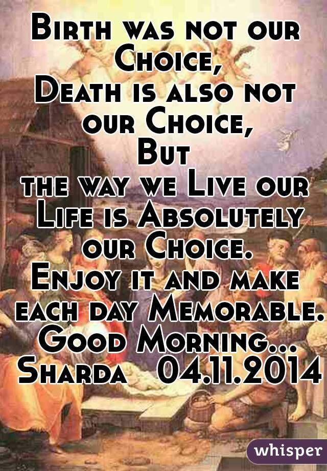 Birth was not our Choice,