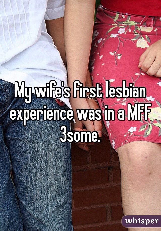 My wife first lesbian experience