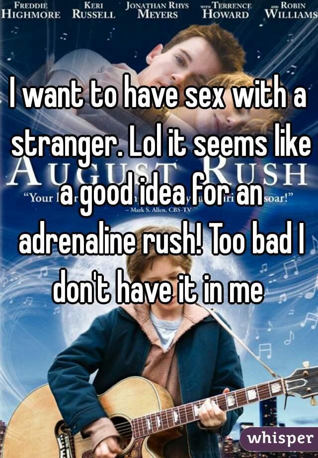 Adrenaline rush sex