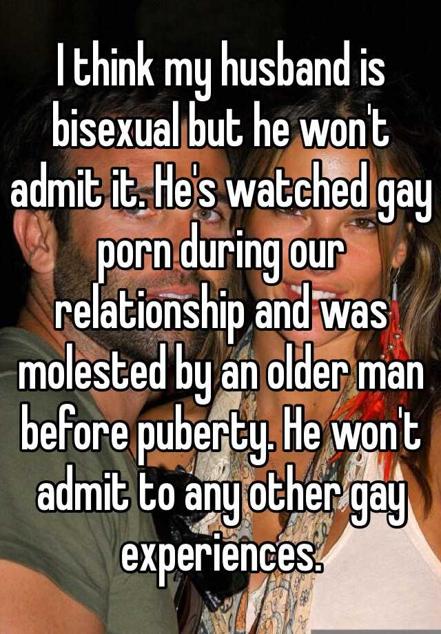 husband bisexual my Is
