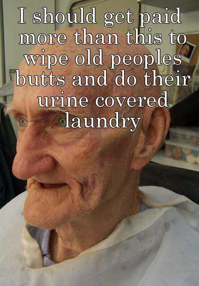 Consider, pictures of old peoples butts