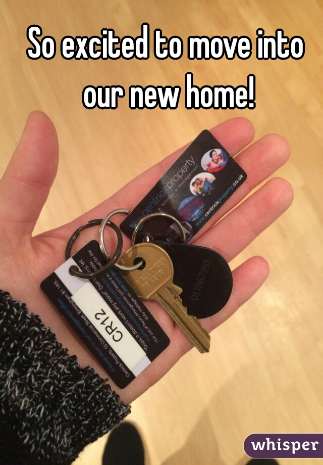 So excited to move into our new home!