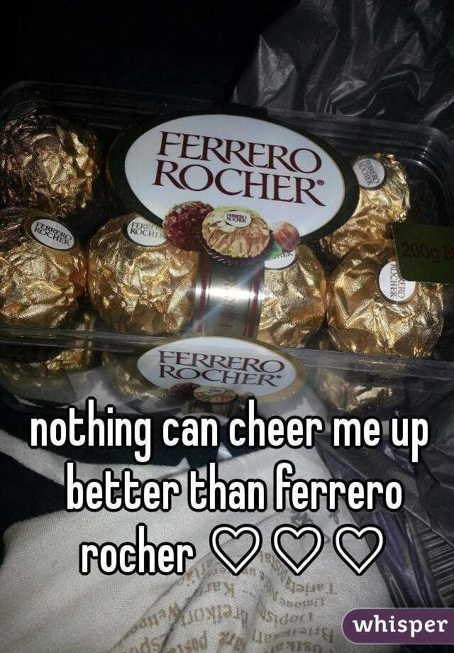nothing can cheer me up better than ferrero rocher ♡♡♡