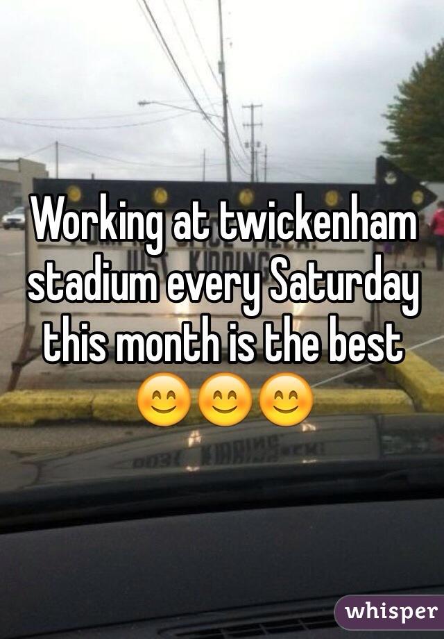 Working at twickenham stadium every Saturday this month is the best 😊😊😊