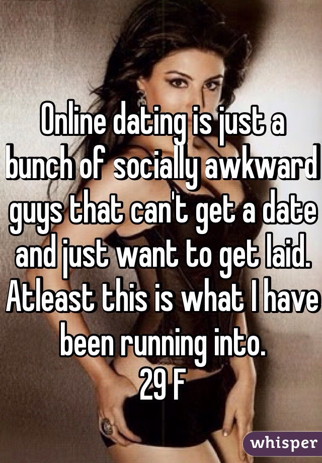 Can t get a date online