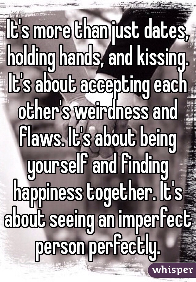 holding hands and kissing but not dating
