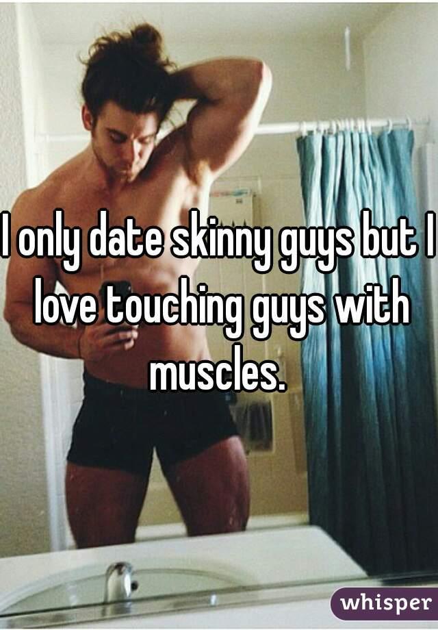 dating muscular guys
