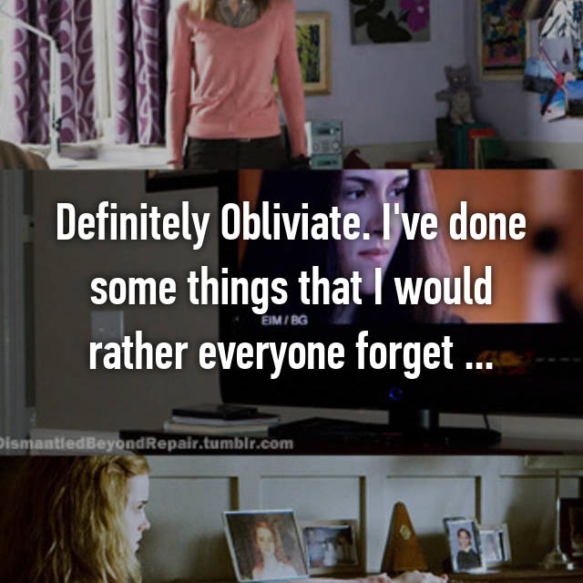 Definitely Obliviate. I've done some things that I would rather everyone forget ...