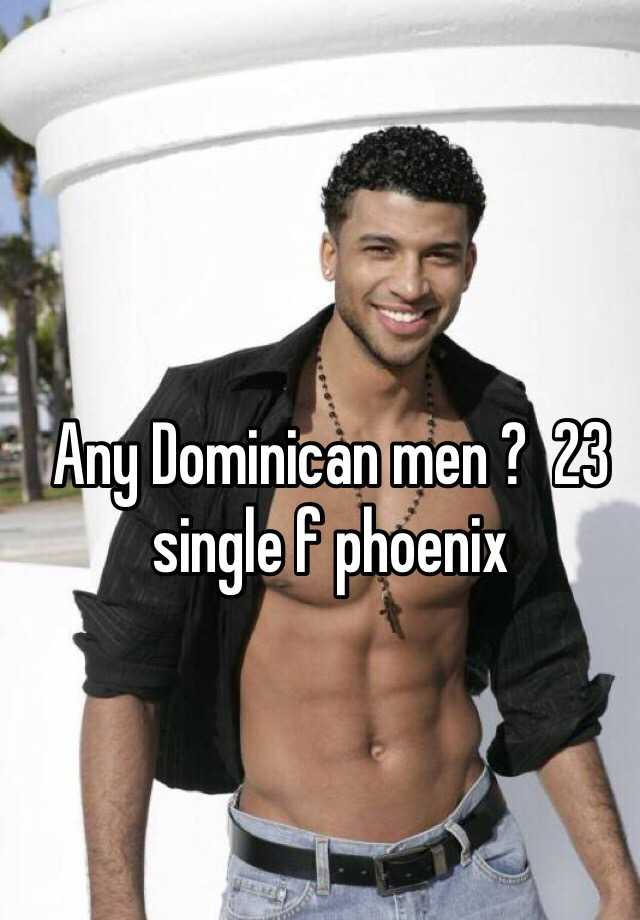 Dominican single men