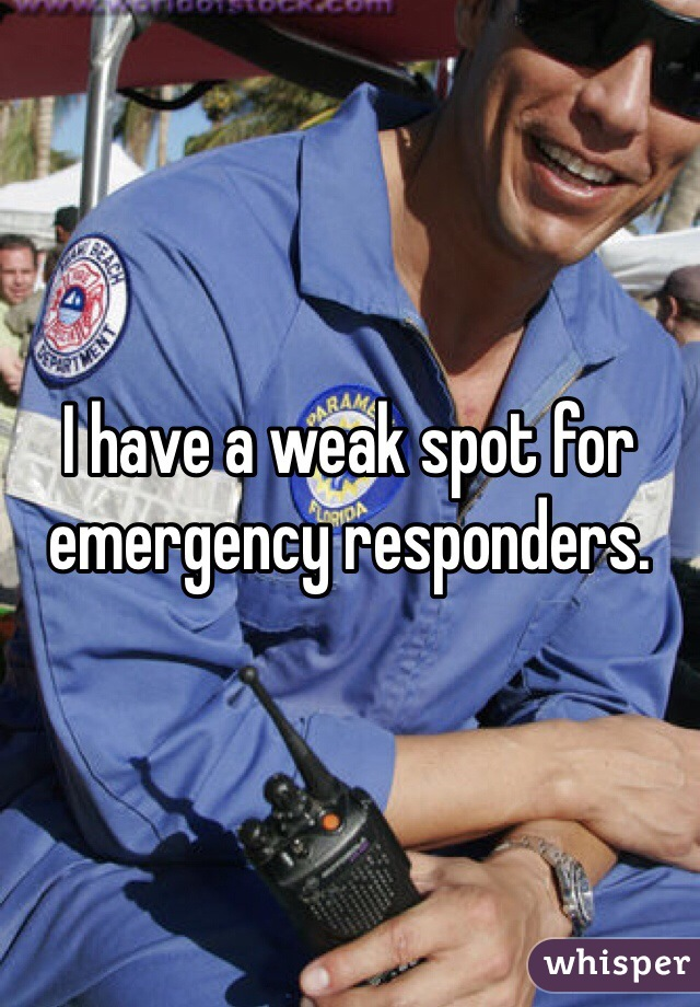I have a weak spot for emergency responders.