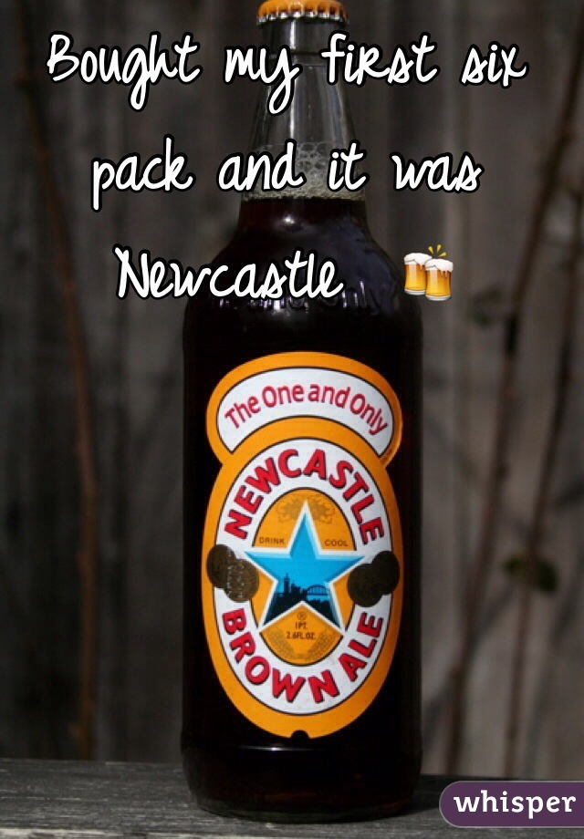 Bought my first six pack and it was Newcastle  🍻