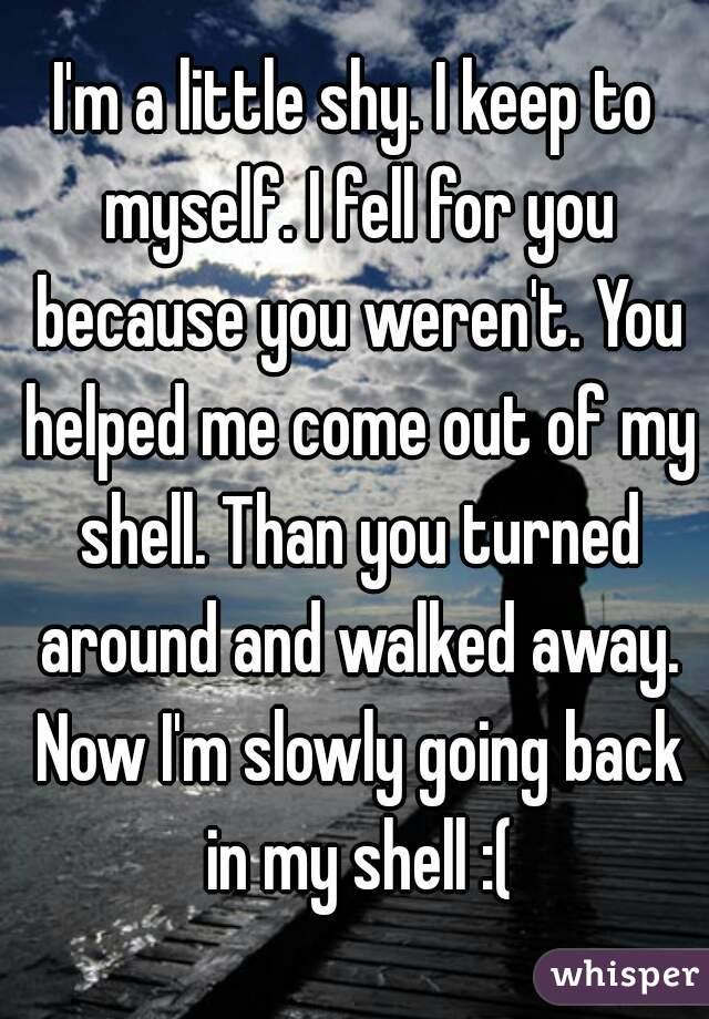 I Keep To Myself Fell For You