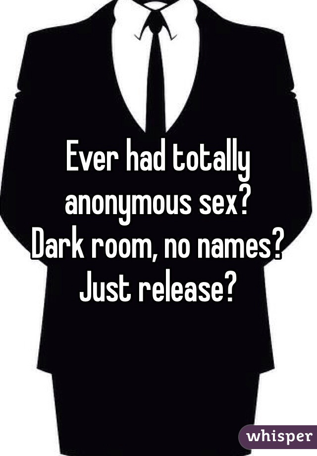 Anonymous sex online