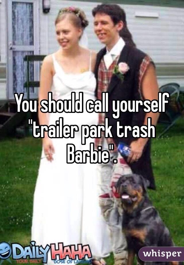 Texas Trailer Trash Doll