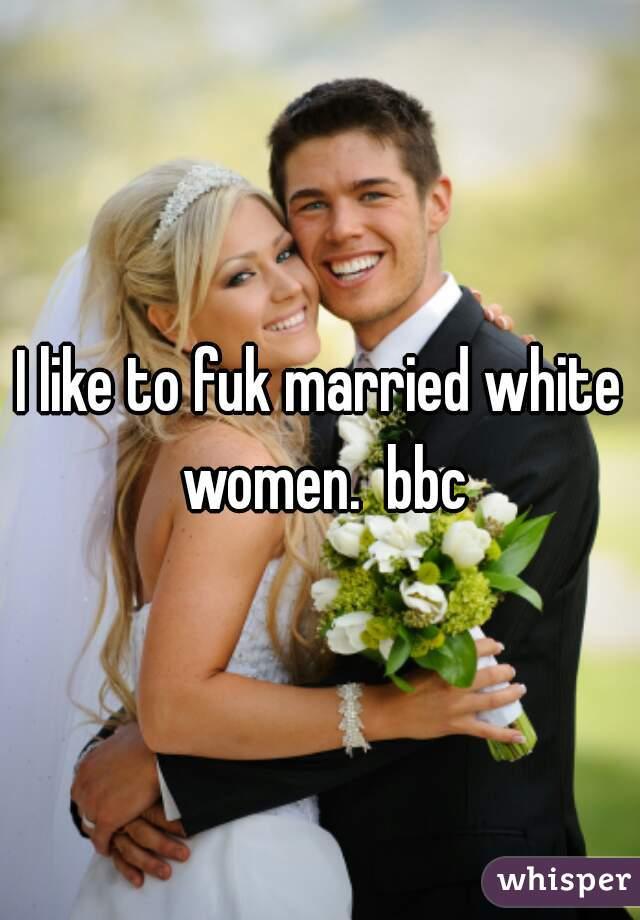 Bbc Married White Women
