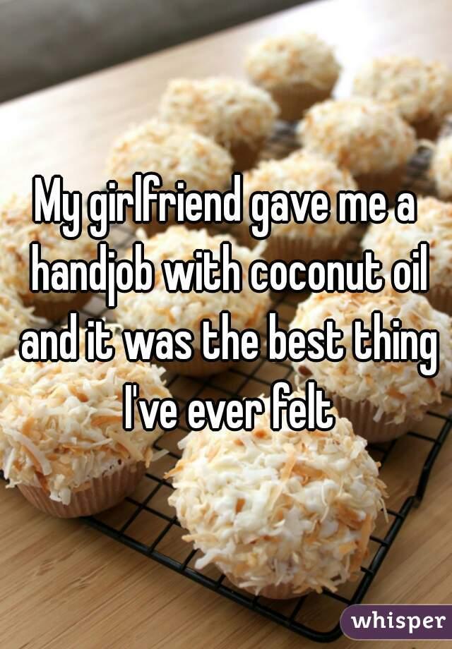 Shall hand job coconut oil