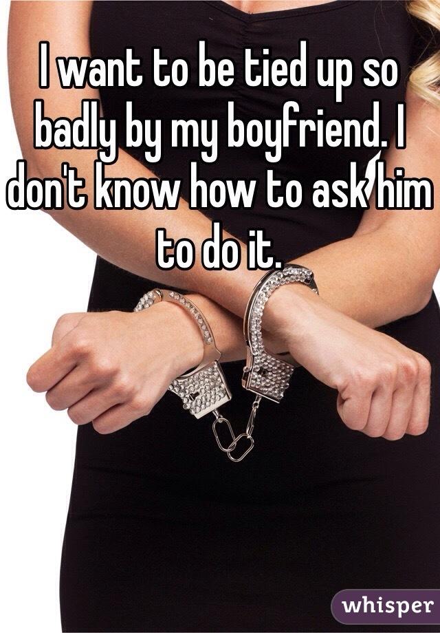 tied up by boyfriend