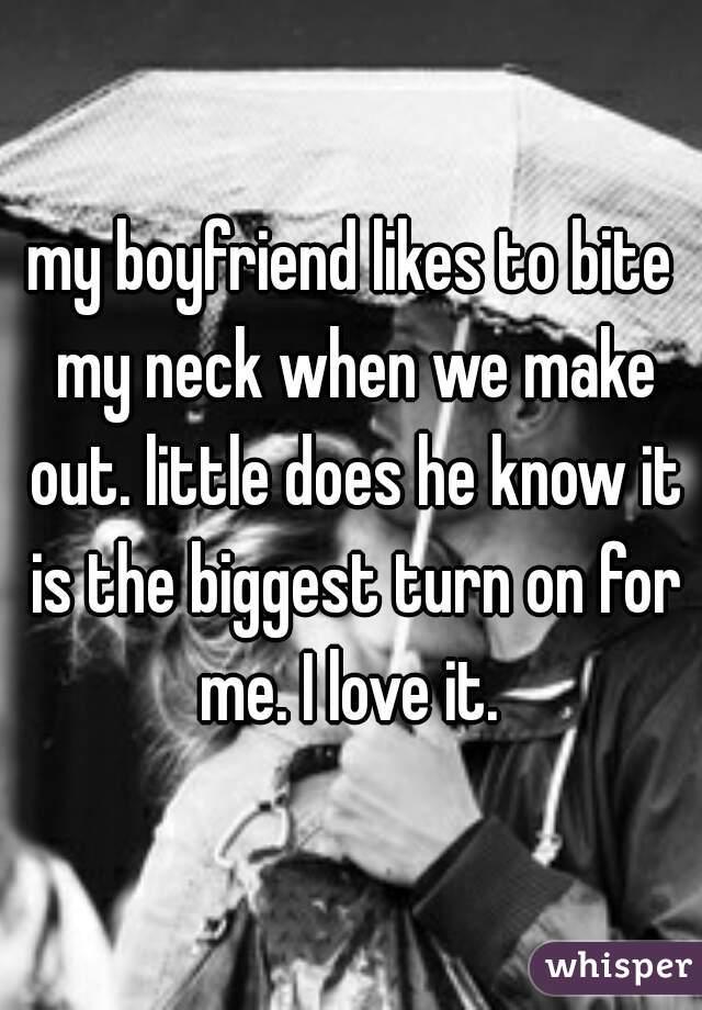 why does my boyfriend bite me