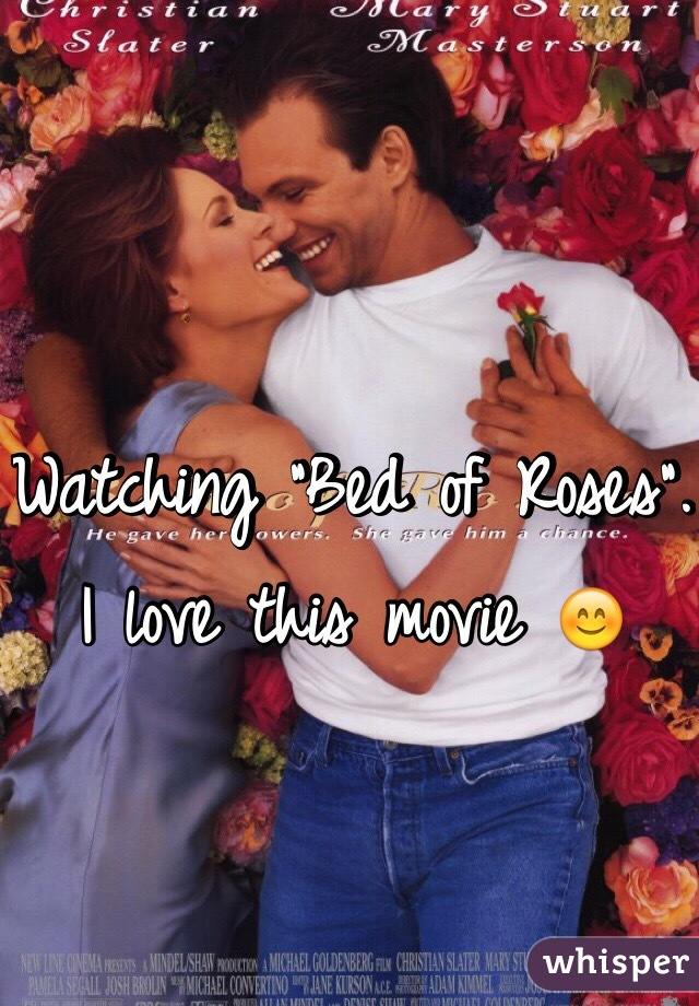 "Watching ""Bed of Roses"". I love this movie 😊"