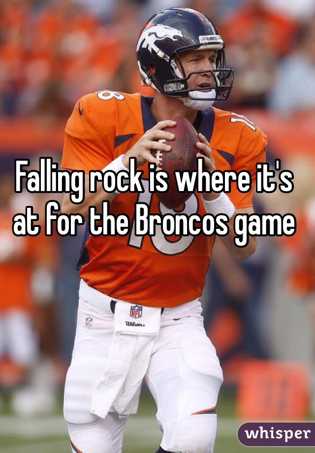 Falling rock is where it's at for the Broncos game
