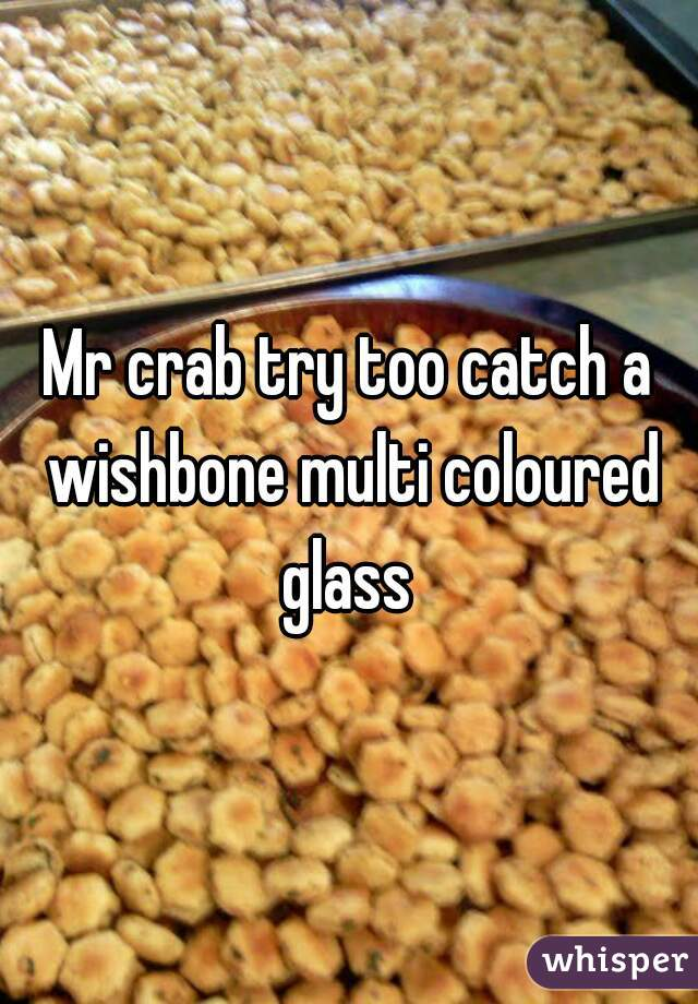 Mr crab try too catch a wishbone multi coloured glass