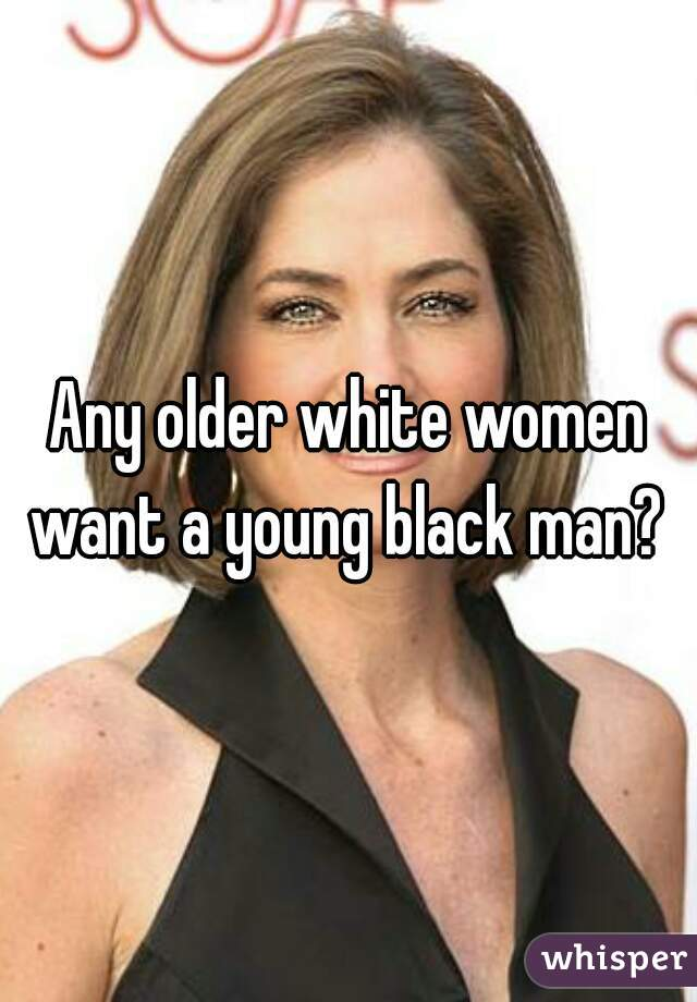 Question consider, young man older white woman black useful