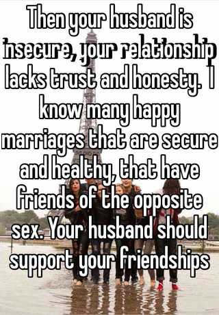 Should your spouse have friends of the opposite sex
