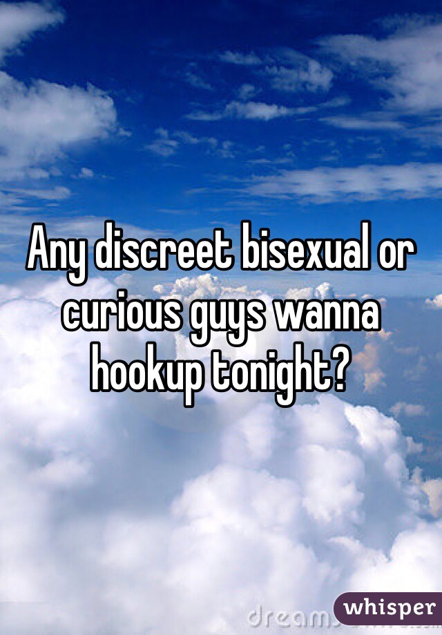 Bisexual hookup tonight