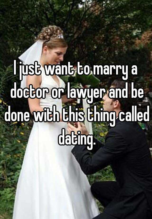 doctor and lawyer dating