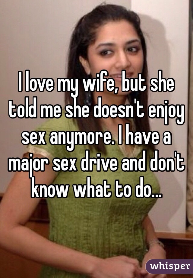 she doesnt enjoy sex