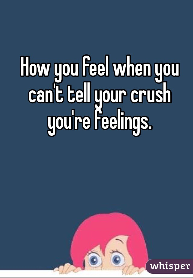 how to tell your crush how you feel over text