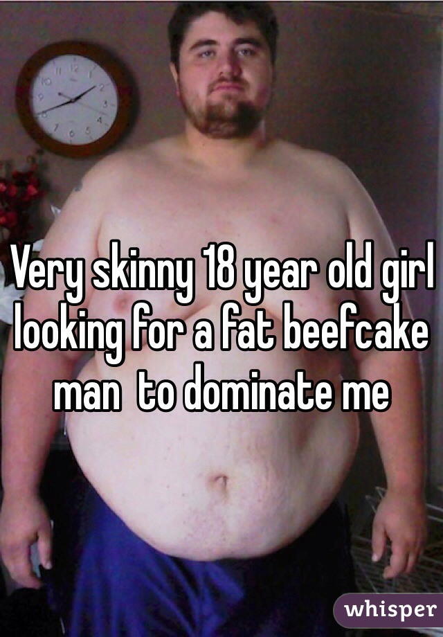 Skinny Girls Looking For Chubby Men
