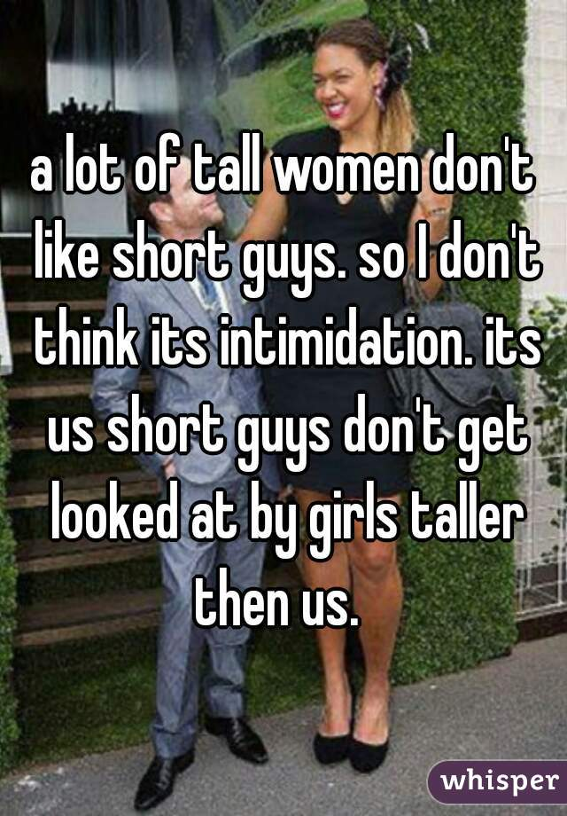 What is it like dating a taller girl