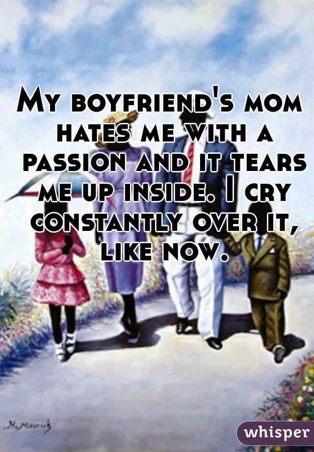 My boyfriends mom hates me