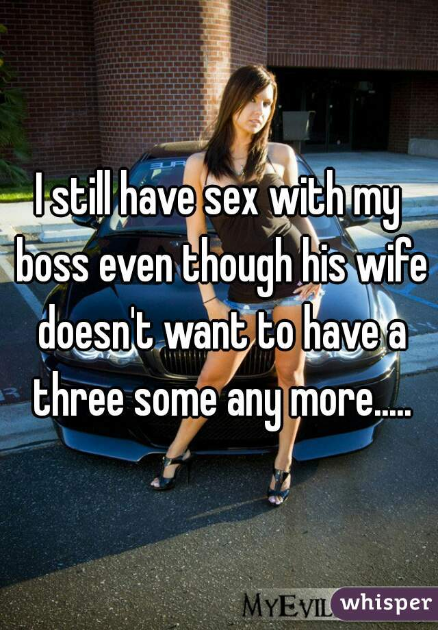Sex with my bosss wife