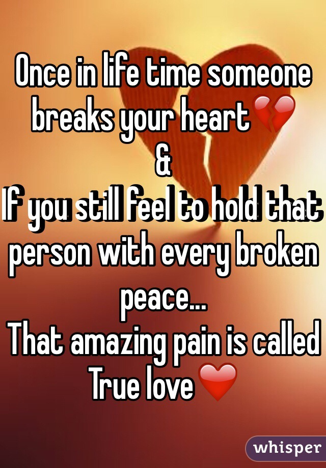 what to do when someone breaks your heart
