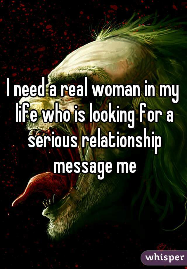 I need a real woman