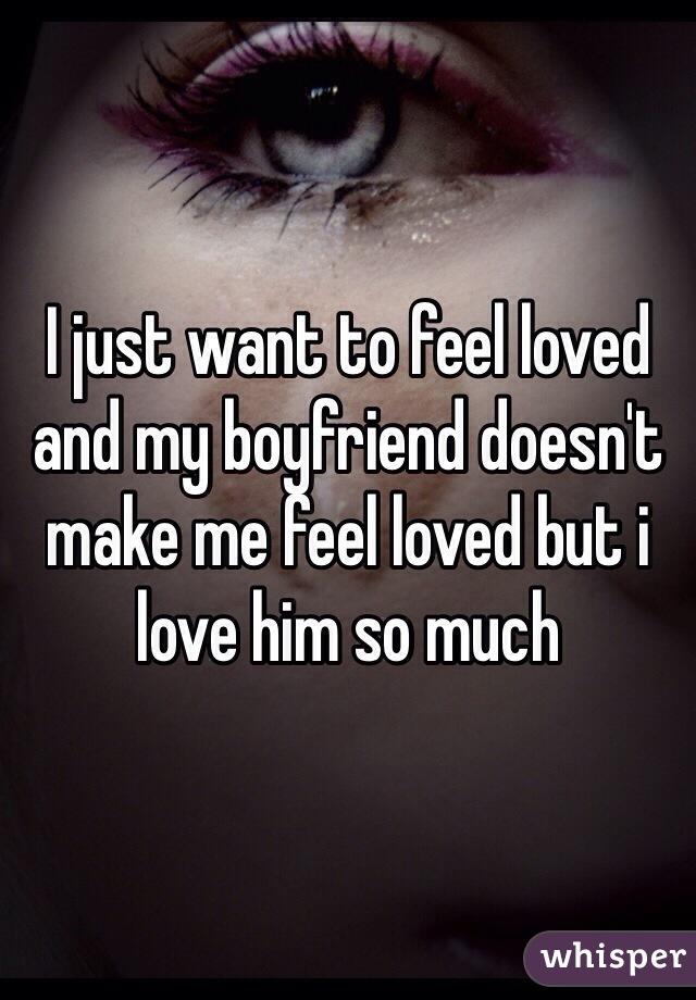 why don t i feel love for my boyfriend
